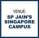 Where: S P Jain's Singapore Campus