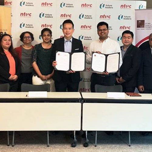 Helping Singapore Stay Competitive - SP Jain Singapore signs an MOU with National Trade Union Congress (NTUC)
