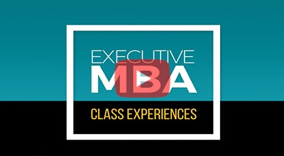 Class Experiences: Executive MBA